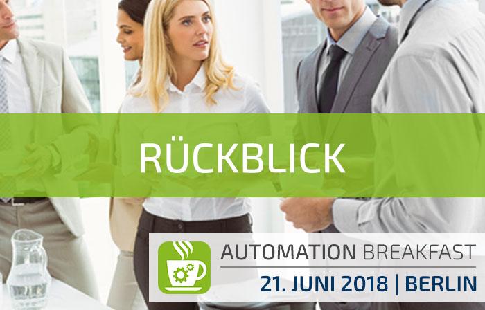 Rückblick auf das Automation Breakfast Berlin am 21.06.2018