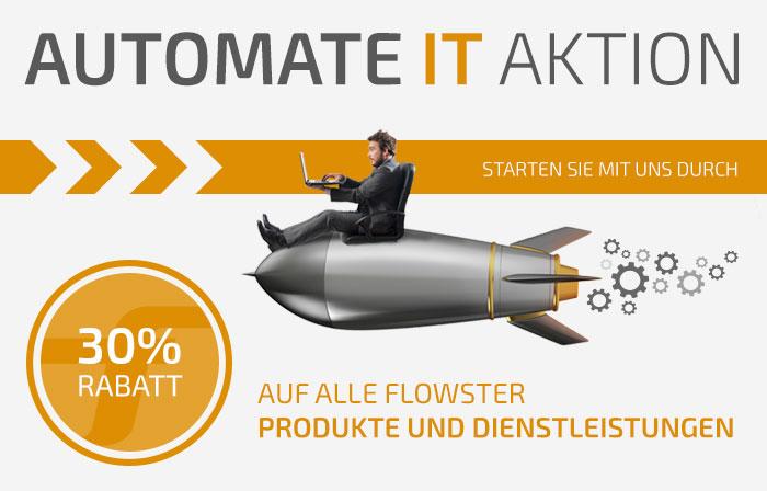 AUTOMATE IT Aktion: Jetzt 30% Rabatt auf alle FLOWSTER Produkte und Dienstleistungen sichern