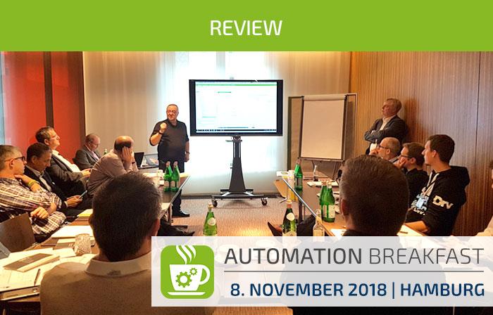 Review Automation Breakfast 2018 Hamburg